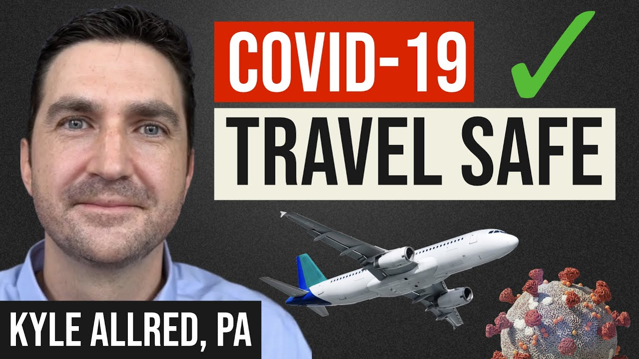 COVID 19 Travel Tips: Flying During Pandemic, Safety, Restrictions